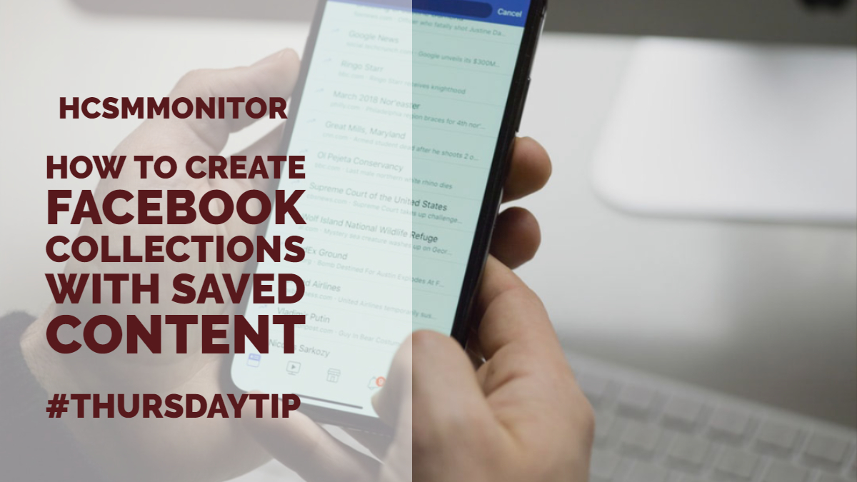 #ThursdayTip: How To Create Facebook Collections With Saved Content