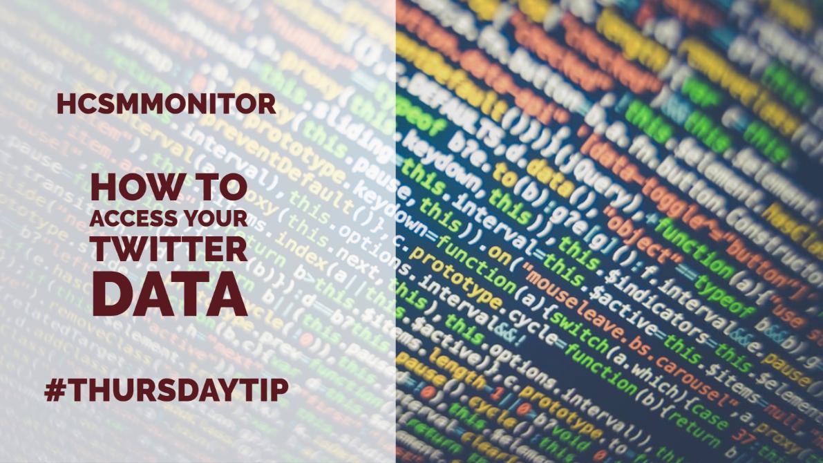 #ThursdayTip: How To Access Your Twitter Data